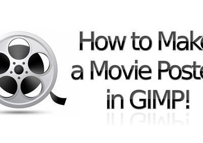 How to Make a Movie Poster in GIMP