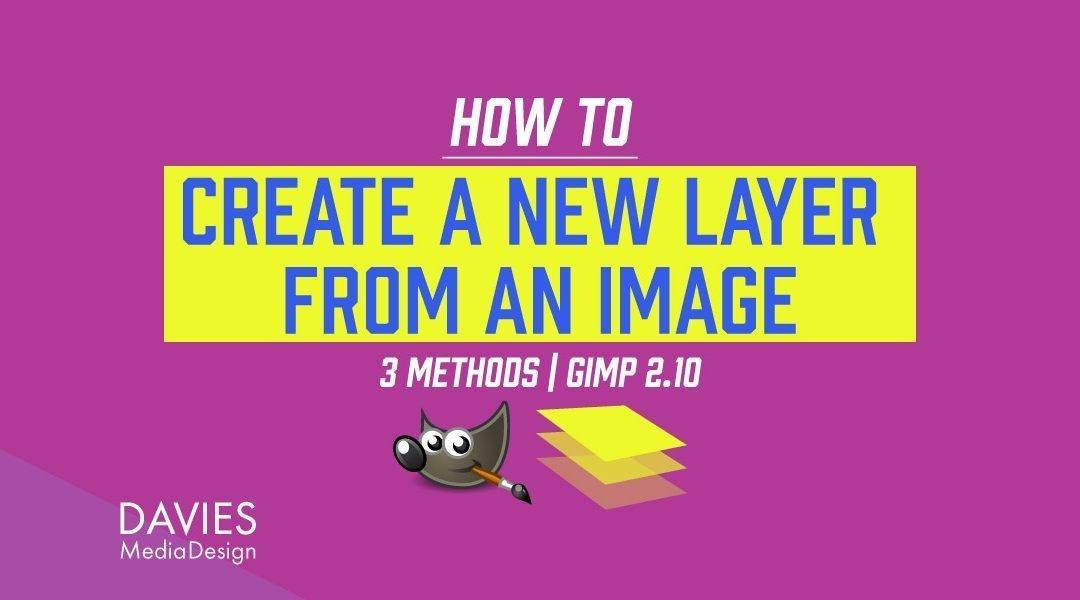 GIMP-lag: Opret nye lag fra billeder (3-metoder)
