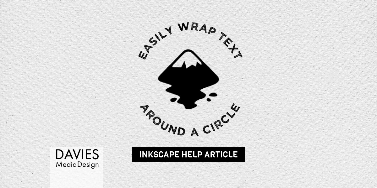 Easily-Wrap-Text-Around-a-Circle-Inkscape-Featured