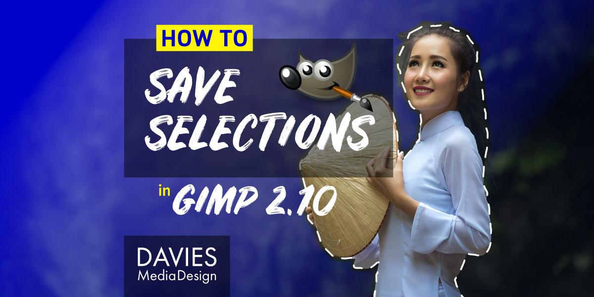 Selecties opslaan in het GIMP Help-artikel