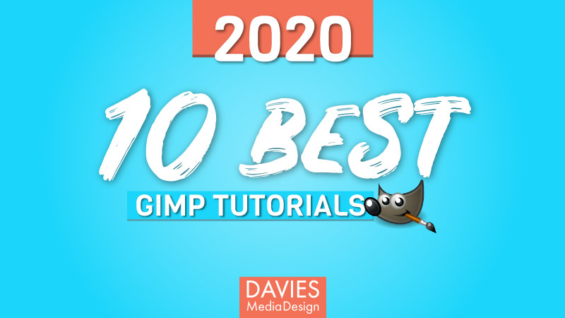 10 legjobb 2020 GIMP oktatóanyag (eddig)