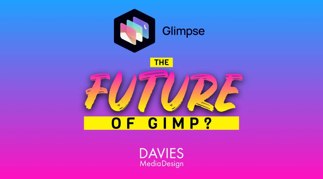 Glimpse Image Editor – the Future of GIMP?