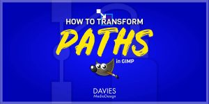 How to Transform Paths in GIMP Article