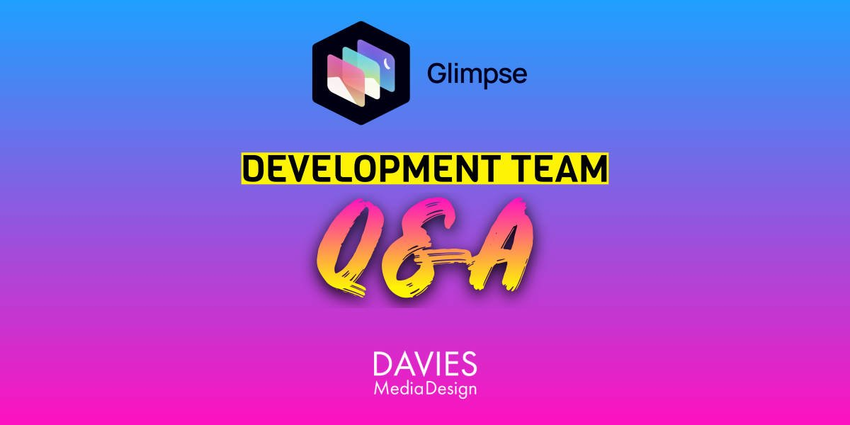 Glimpse Development Team Q og A