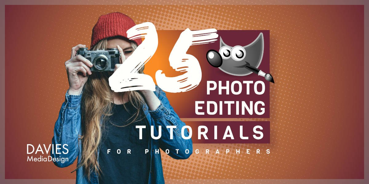 25 GIMP Photo Editing Tutorials 2020 Featured