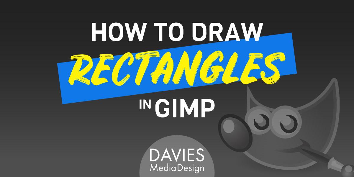 Jak rysować prostokąty w artykule pomocy GIMP